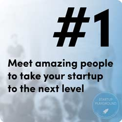 Meeting amazing people to take your startup to the next level